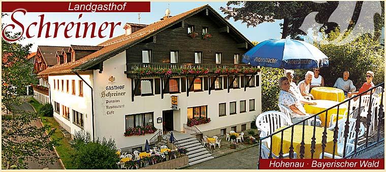 Landgasthof Schreiner in Hohenau Bayerischer Wald Hotel